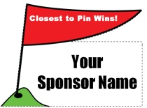 Closest To Pin Flag on Tee Shaped Sign